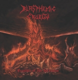 Blasphemic Cruelty - Crucible Of The Infernum ++ SPLATTER MLP