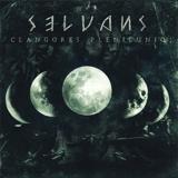 Selvans - Clangores Plenilunio ++ PIC-LP