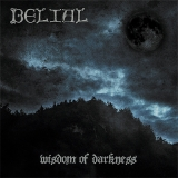 Belial - Wisdom Of Darkness LP lim.100 incl.T-Shirt